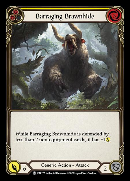 Barraging Brawnhide - Unlimited