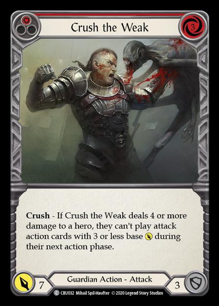 Crush the Weak(Rainbow Foil)