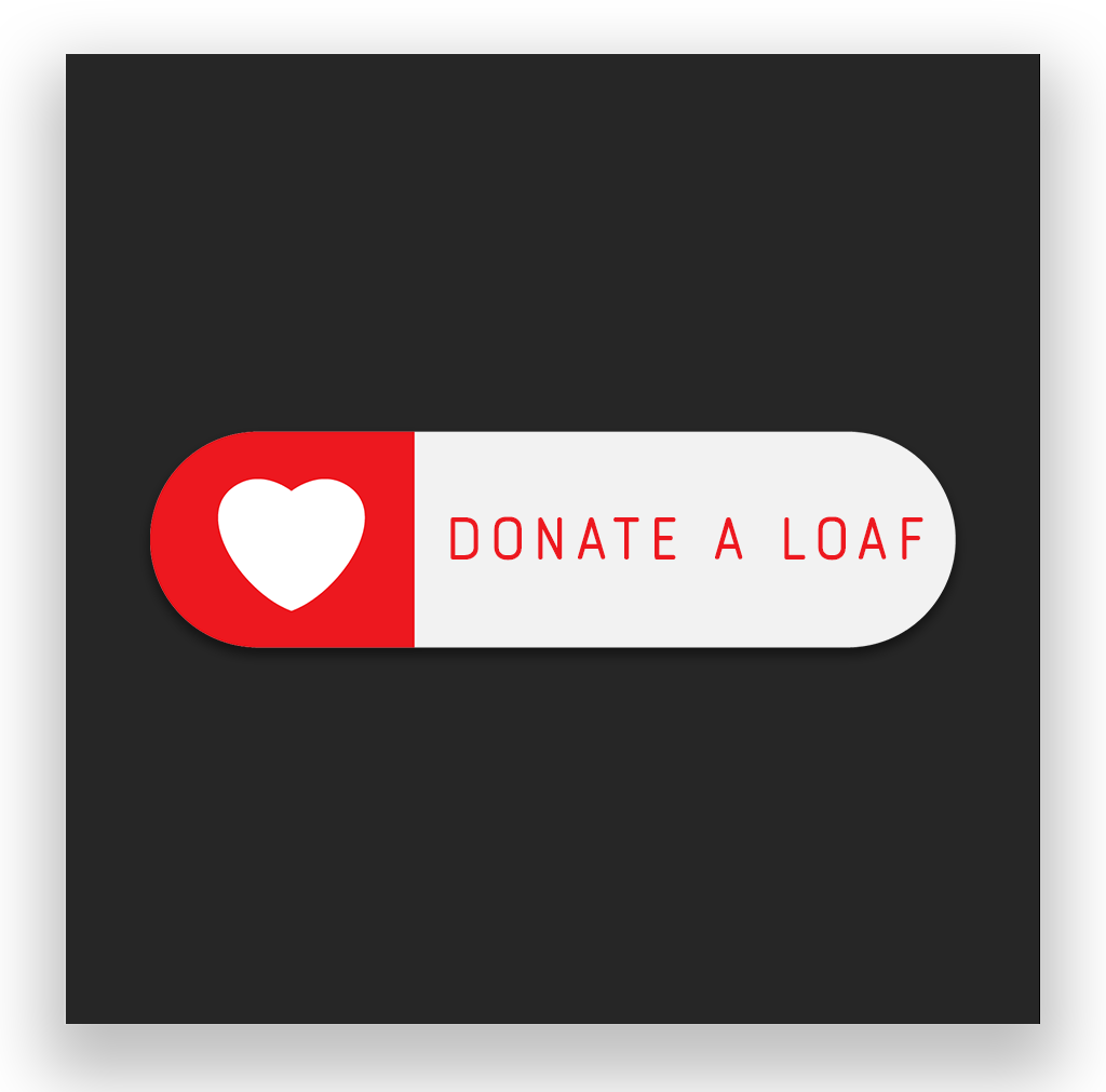 Donate A Loaf Of Bread To Those In Need