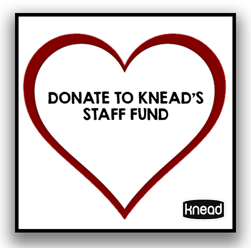 Donate to the Knead Staff Fund