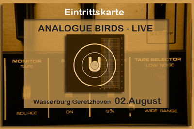 Live-Ticket Analogue Birds Geretzhoven