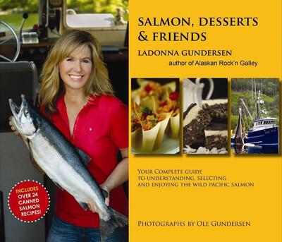 Cookbook: Salmon, Deserts & Friends