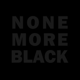 """None More Black"" (Mens/Ladies Shirt)"