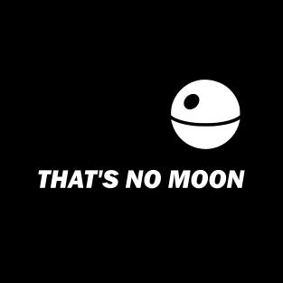 """That's No Moon"" (Mens/Ladies Shirt)"