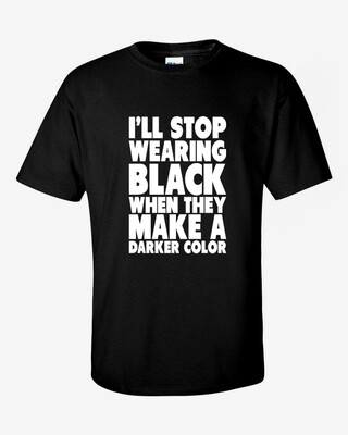 """I'll Stop Wearing Black"" Mens Softstyle T-Shirt"