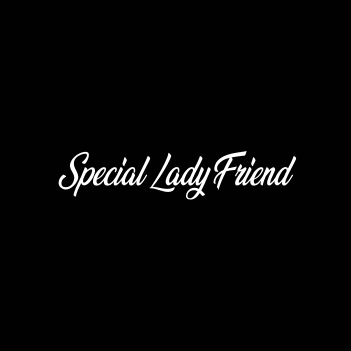 """Special Lady Friend"" (Ladies Tee/Tank/Hoodie)"