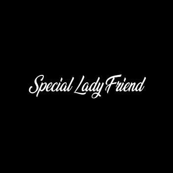 """""""Special Lady Friend"""" (Ladies Tee/Tank/Hoodie)"""
