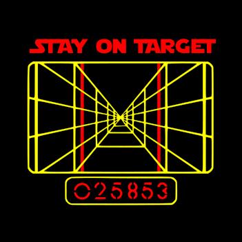 Stay on Target - (Mens/Ladies Shirt)