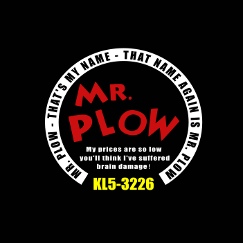 Mr. Plow - (Mens/Ladies Shirt)