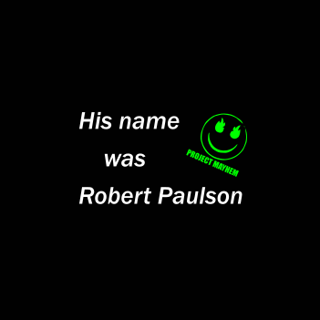 Robert Paulson - (Mens/Ladies Shirt)