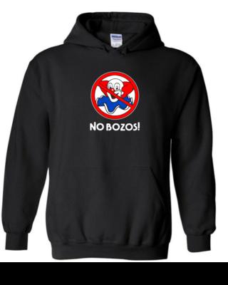 No Bozos - Unisex Hoodie
