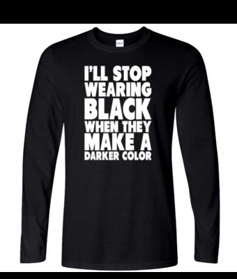I'll Stop Wearing Black - Mens Long Sleeve