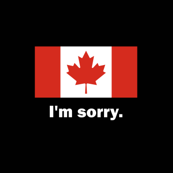 I'm Sorry - (Mens/Ladies Shirt)