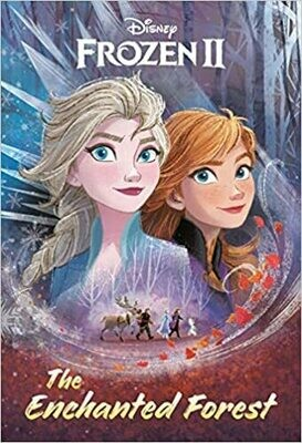 The Enchanted Forest (Disney Frozen 2) by Suzanne Francis (Paperback)