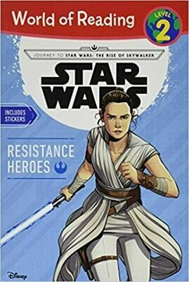 Journey to Star Wars: The Rise of Skywalker Resistance Heroes (Level 2 Reader) (World of Reading) by Michael Siglain