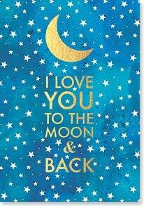 Mother's Day Card: I Love You to the Moon & Back