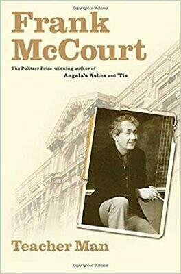 Teacher Man: A Memoir by Frank McCourt (Hardcover)