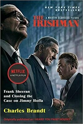The Irishman (Movie Tie-In): Frank Sheeran and Closing the Case on Jimmy Hoffa (Paperback)