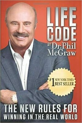 Life Code: The New Rules for Winning in the Real World by Dr. Phil McGraw (Hardcover)