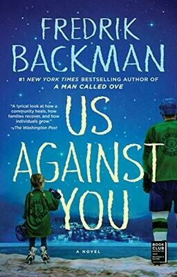 Us Against You by Fredrik Backman (Hardcover)