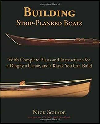 Building Strip-Planked Boats by Nick Schade  (Paperback)