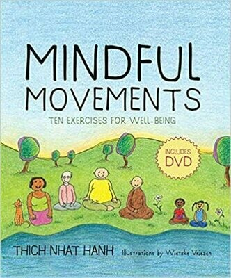Mindful Movements: Ten Exercises for Well-Being by Thich Nhat Hanh (Hardcover) USED
