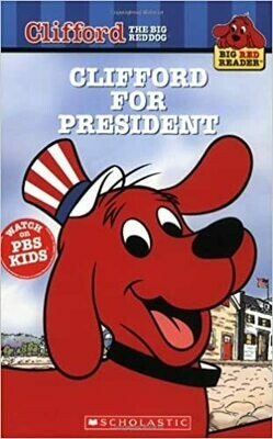 Clifford for President (Clifford the Big Red Dog) (Big Red Reader Series) by Acton Figueroa (Paperback)