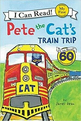 Pete the Cat's Train Trip (My First I Can Read) by James Dean (Paperback)