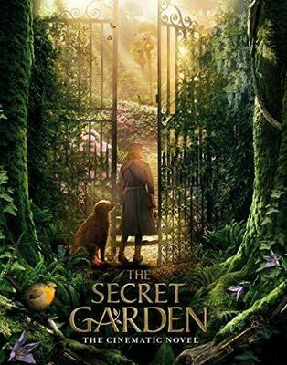 The Secret Garden: The Cinematic Novel (The Secret Garden Movie) by Linda Chapman (Paperback)