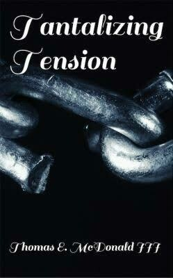 Tantalizing Tension: My Mind, Ways and Illustration by Thomas MacDonald III (Paperback)
