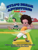 Mylo's Dream Adventures: Home Run by Mylo Uschold (Paperback)