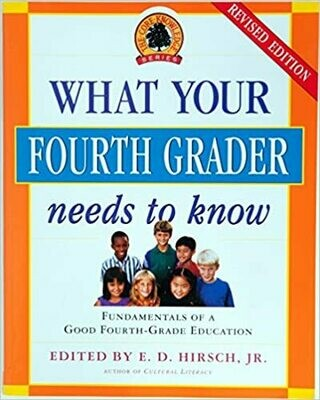 What Your Fourth Grader Needs to Know, Revised Edition by E. D. Hirsch Jr. (Paperback)