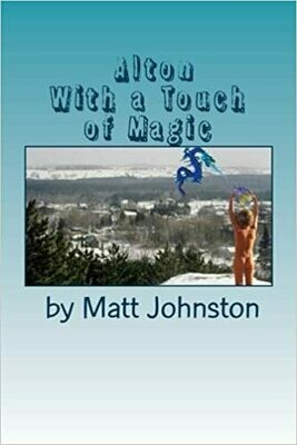 Alton: With a Touch of Magic (Grayson Gray Stories) (Volume 1) by Matt Johnston (Paperback)