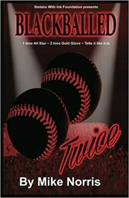 Blackballed Twice by Mike Norris (Luella Hill-Dudley) (Paperback)