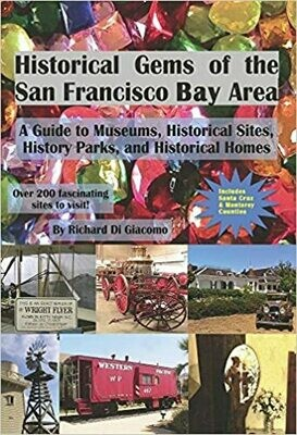 Historical Gems of the San Francisco Bay Area by Richard Di Giacomo (Paperback)
