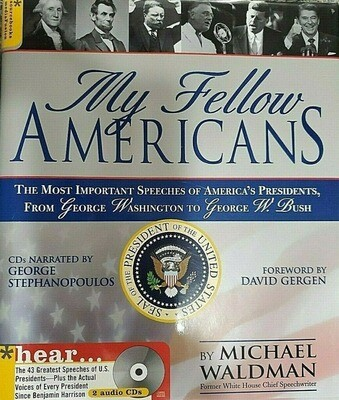 My Fellow Americans with 2 CDs, 2E: The Most Important Speeches of America's Presidents, from George Washington to Barack Obama by by Michael Waldman (Hardcover) USED