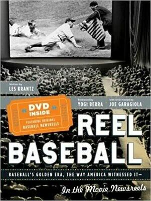 REEL BASEBALL Baseball's Golden Era, The Way America Witnessed It by Les Krantz (Hardcover) USED