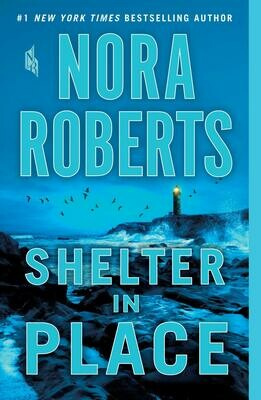 Shelter in Place by Nora Roberts (Hardcover)