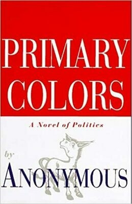 Primary Colors by Anonymous (Paperback) USED