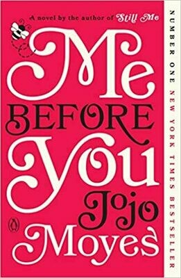 Me Before You by Jojo Moyes (Paperback) USED
