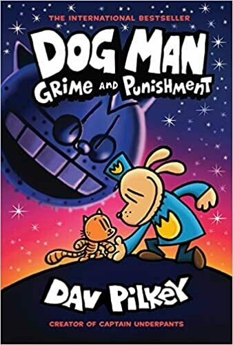 Dog Man: Grime and Punishment ( Dog Man #9 ) by Dav Pilkey (Hardcover)