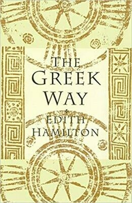 The Greek Way by Edith Hamilton (Paperback)