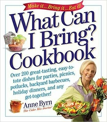 What Can I Bring? Cookbook by Anne Byrn (Paperback)
