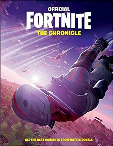 FORTNITE (Official): The Chronicle: All the Best Moments from Battle Royale (Official Fortnite Books) Hardcover