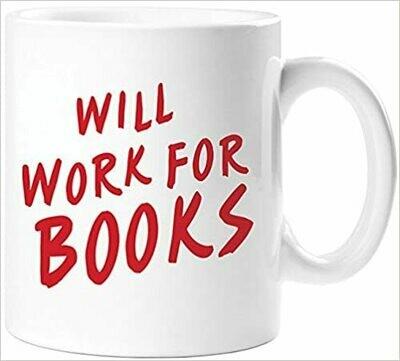 Will Work For Books Mug
