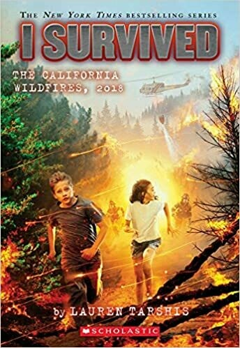 I Survived The California Wildfires, 2018 (I Survived #20) (20) by Lauren Tarshis (Paperback)