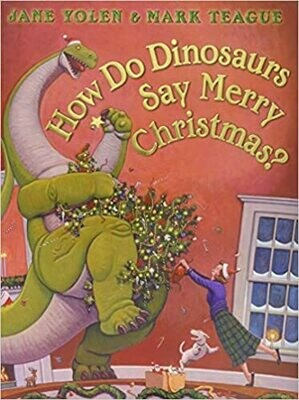How Do Dinosaurs Say Merry Christmas? by Jane Yolen (Board book)