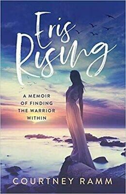 Eris Rising by Courtney Ramm (Paperback)