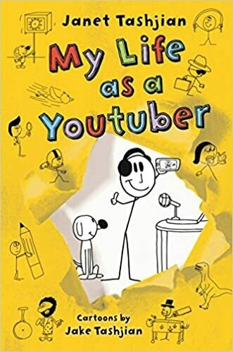 My Life as a Youtuber (The My Life series, 7) by Janet Tashjian (Paperback)