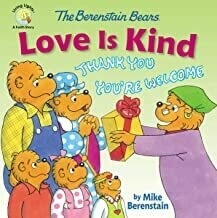 The Berenstain Bears Love Is Kind (Berenstain Bears/Living Lights: A Faith Story) by Mike Berenstain